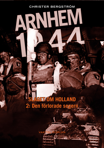 Arnhem 1944, Del 2: En ny Vaktel Multimedia-bok med text, film och ljud – kommer i september!