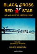 Black Cross Red Star – Air War Over the Eastern Front