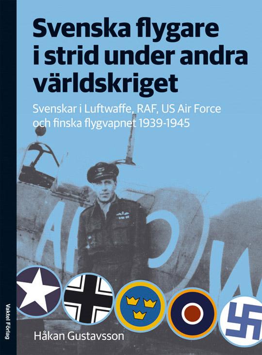 Ett nytt stycke svensk flyghistoria har nu publicerats – Svenska flygare i strid under andra världskriget