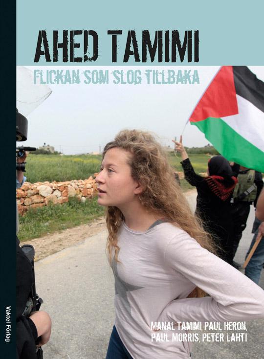 Nu har den svenska boken om Ahed Tamimi kommit!