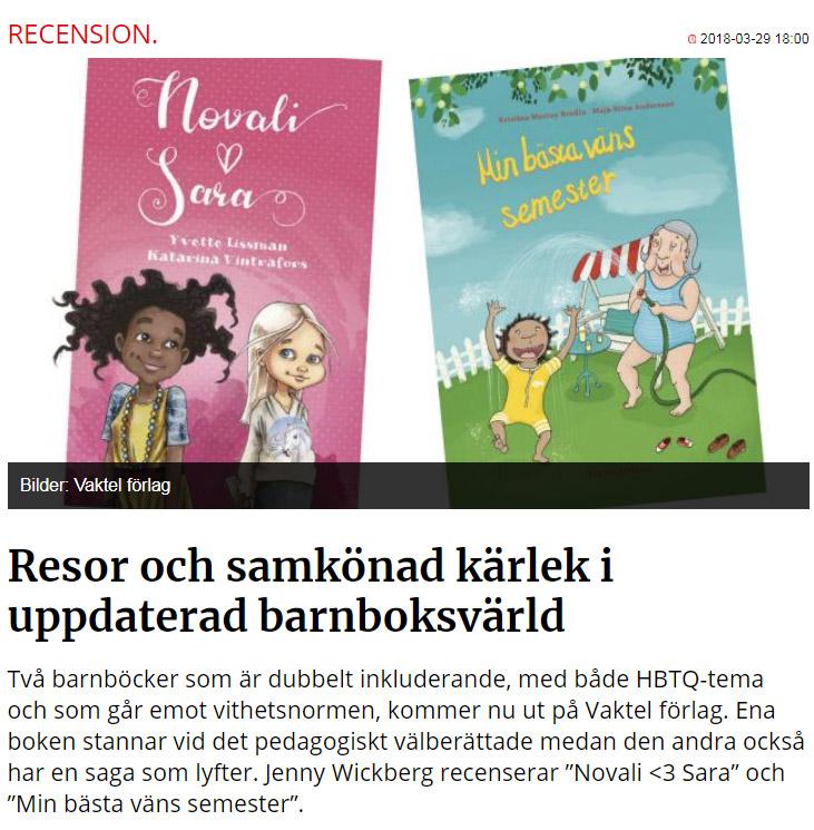 """""""Två barnböcker som är dubbelt inkluderande, med både HBTQ-tema och som går emot vithetsnormen, kommer nu ut på Vaktel förlag."""""""