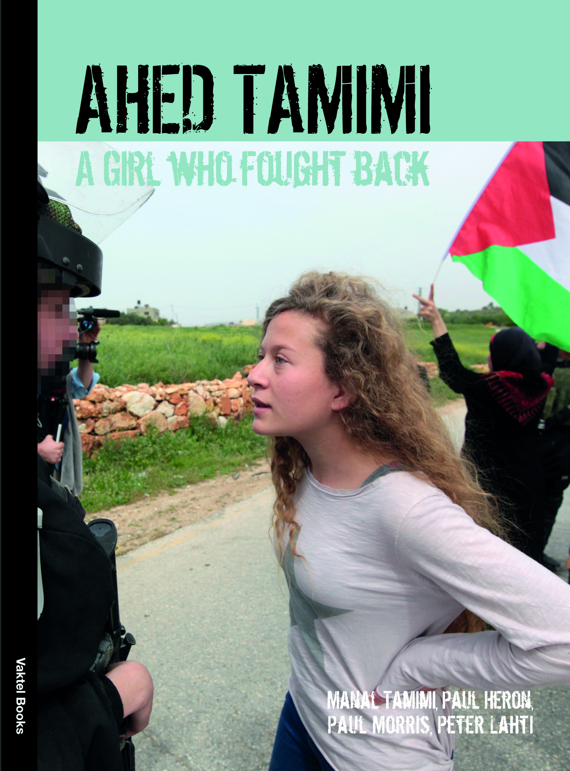 Published now: The book Ahed Tamimi – A Girl who Fought Back
