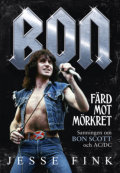 Bon : Färd mot mörkret – Sanningen om Bon Scott och AC/DC