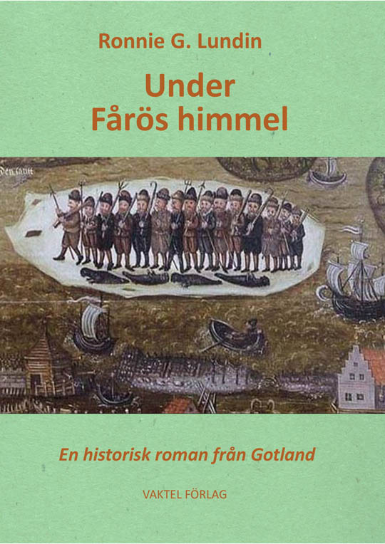 """Nu är den här: """"Under Fårös himmel"""" – Ronnie Lundins nya historiska roman om Fårö!"""