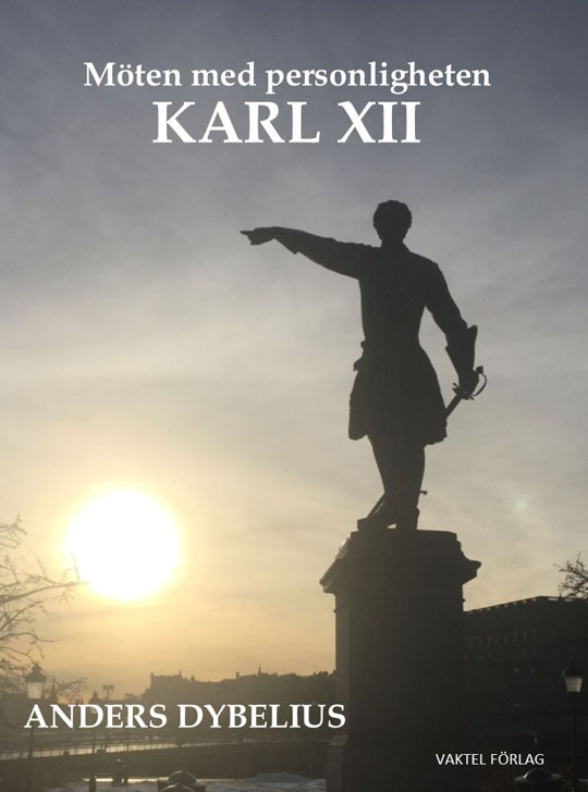 Hurdan var krigarkungen Karl XII som person?