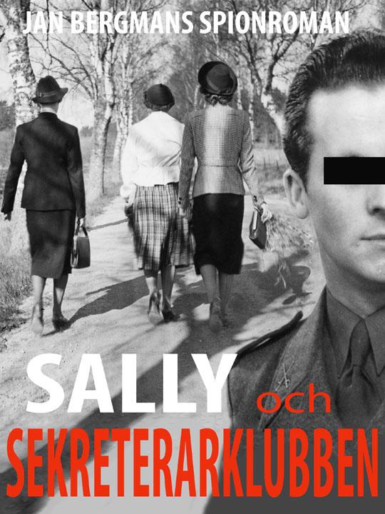 Nu har Jan Bergmans Sally och sekreterarklubben utkommit!