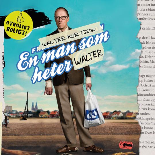 Nu är den här: En man som heter Walter!