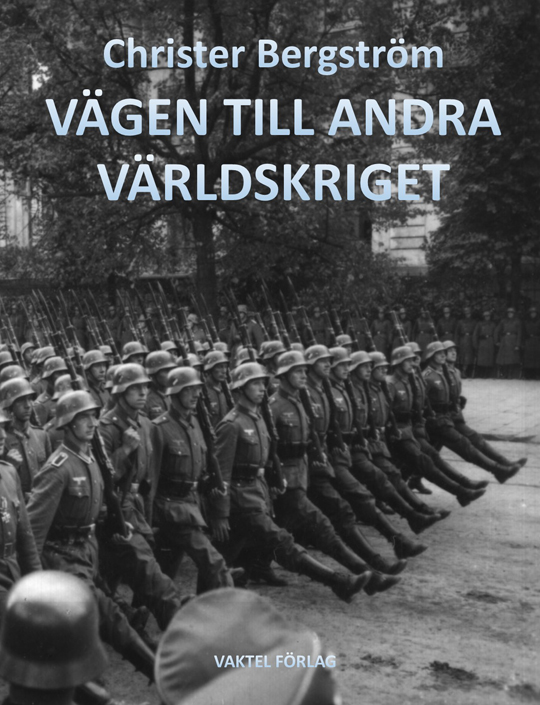 Nu har den kommit: Vägen till andra världskriget