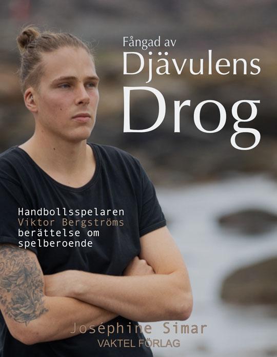 Nu har boken om handbollsproffset Viktor Bergströms kamp mot spelberoende kommit!