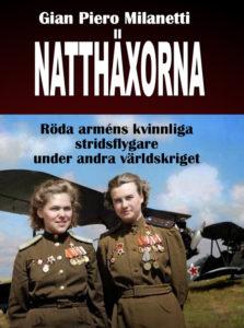 Nu har boken om de kvinnliga stridsflygarna i Röda armén kommit!